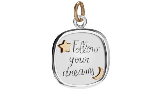 MEDAGLIA FOLLOW YOUR DREAMS